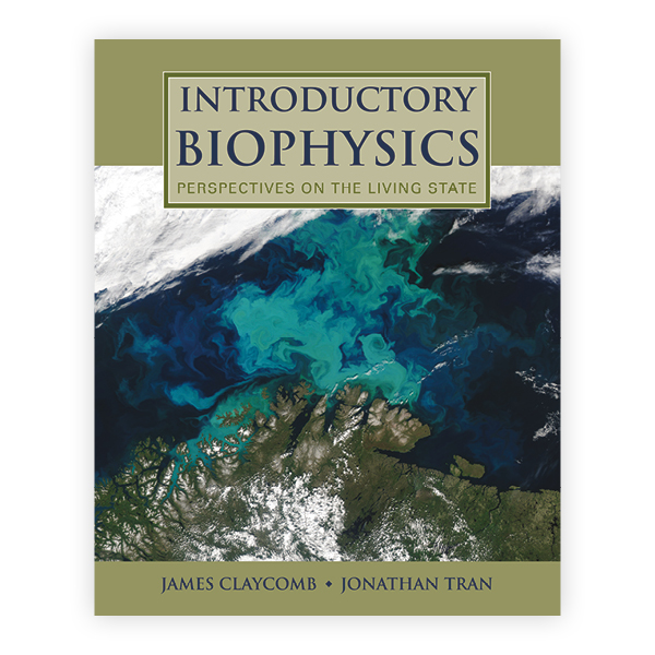 Introductory Biophysics: Perspectives on the Living State