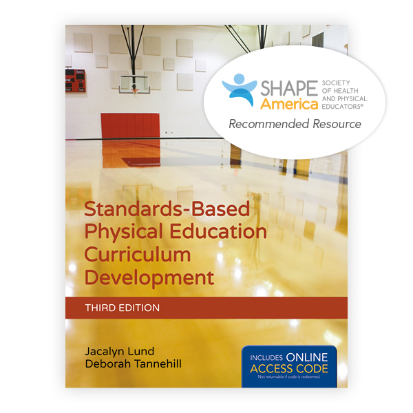 Standards-Based Physical Education Curriculum Development, Third Edition