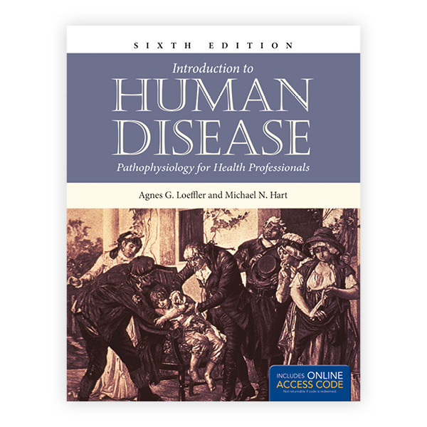 Introduction to Human Disease: Pathophysiology for Health Professionals, Sixth Edition