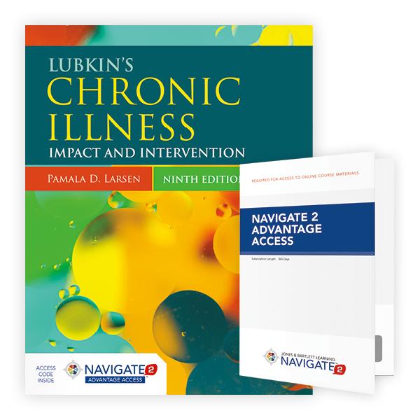 Lubkin's Chronic Illness, Ninth Edition Includes Navigate 2 Advantage Access