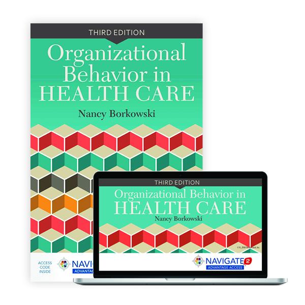 Organizational Behavior in Health Care, Third Edition