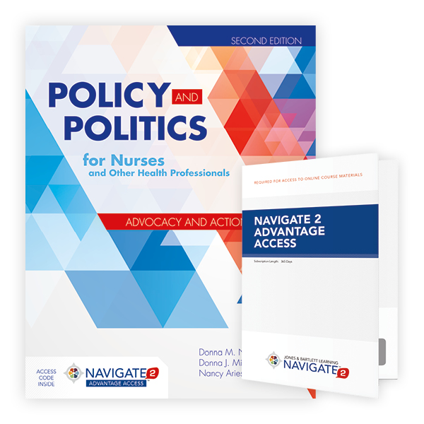 Policy and Politics for Nurses and Other Health Professionals, Second Edition