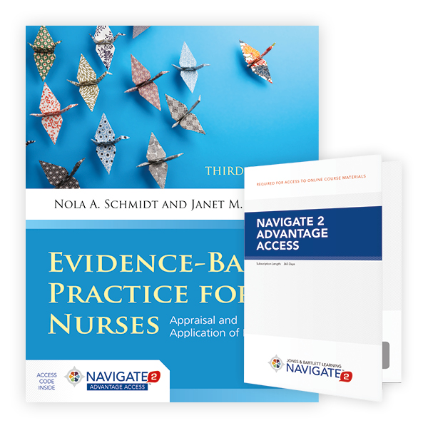 Evidence-Based Practice for Nurses, Third Edition Includes Navigate 2 Advantage Access