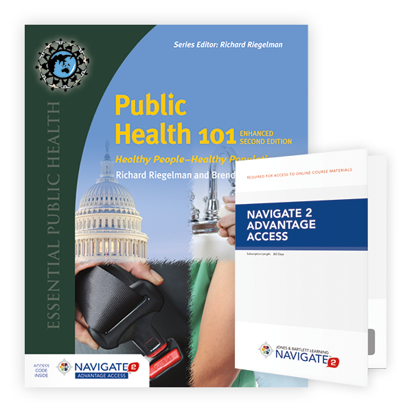 Public Health 101, Enhanced Second Edition Includes Navigate 2 Advantage Access