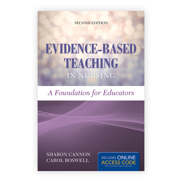 Evidence-Based Teaching in Nursing, Second Edition