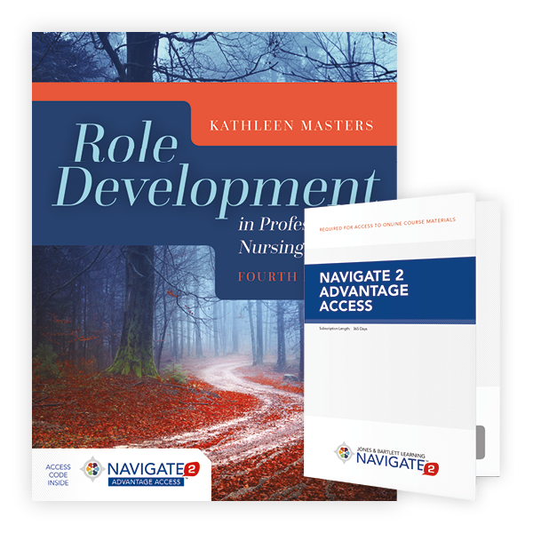 Role Development in Professional Nursing Practice, Fourth Edition