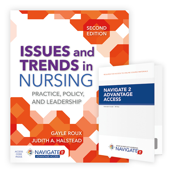 Issues and Trends in Nursing, Second Edition