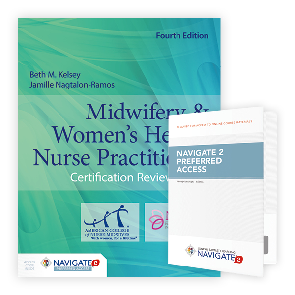 Midwifery & Women's Health Nurse Practitioner Certification Review Guide, Fourth Edition