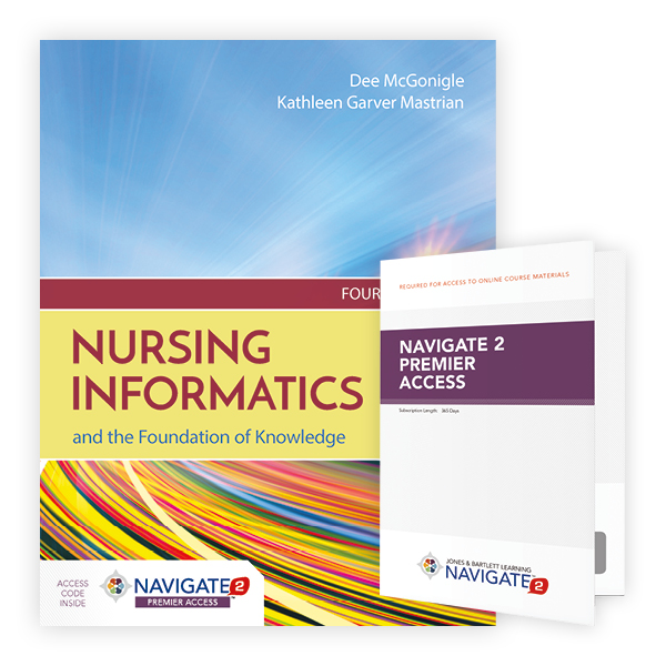 Nursing Informatics and the Foundation of Knowledge, Fourth Edition