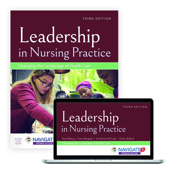 Leadership in Nursing Practice, Third Edition