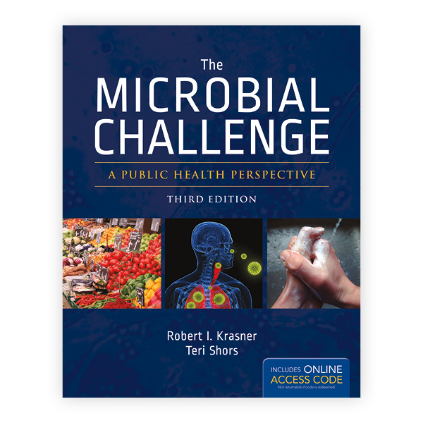 The Microbial Challenge, Third Edition