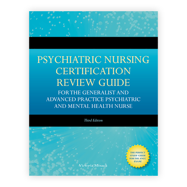 Psychiatric Nursing Certification Review Guide For The Generalist And