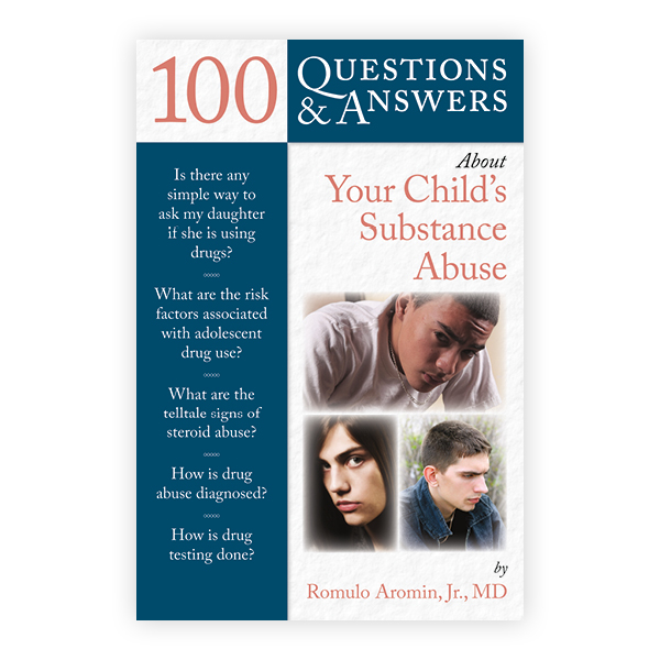 Women Need Answers On Drug Use During >> 100 Questions Answers About Your Child S Substance Abuse