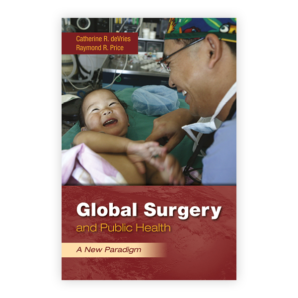 Global Surgery And Public Health A New Paradigm