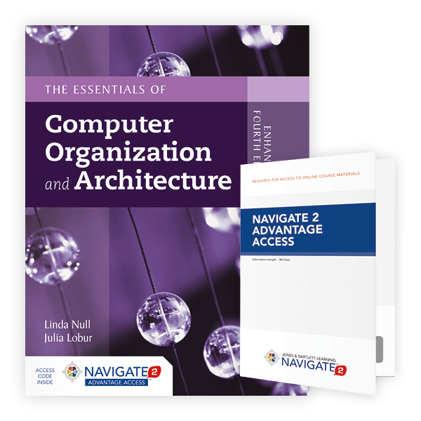 Navigate 2 Advantage Access For Essentials Of Computer Organization Architecture