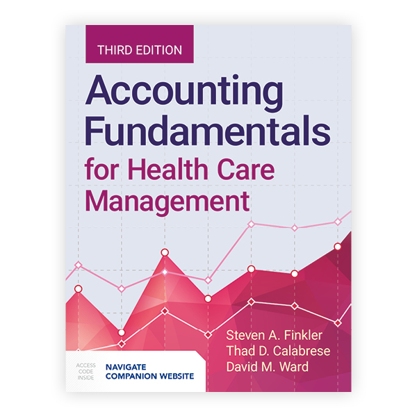 Accounting Fundamentals for Health Care Management